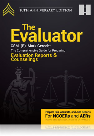 The Evaluator: The Comprehensive Guide For Preparing Evaluation Reports and Counselings 7th Edition