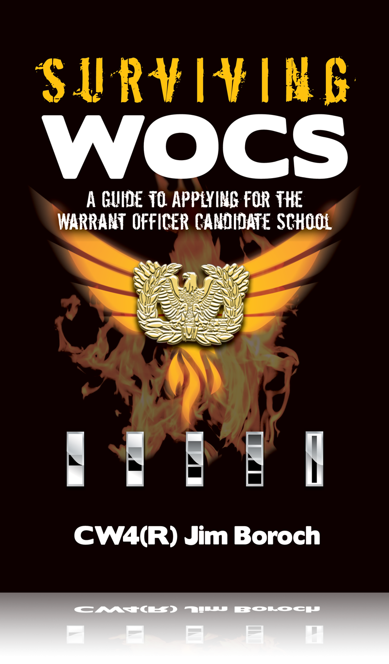 Surviving WOCS: A Guide to Applying for the Warrant Officer Candidate School