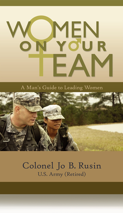Women On Your Team: A Man's Guide to Leading Women